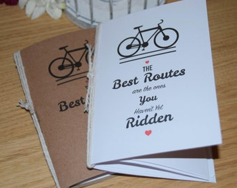 Bicycle NoteBook 'The best routes are the ones you haven't yet ridden'. A5 or A6