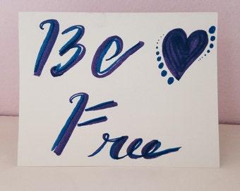 Be Free Greeting Card