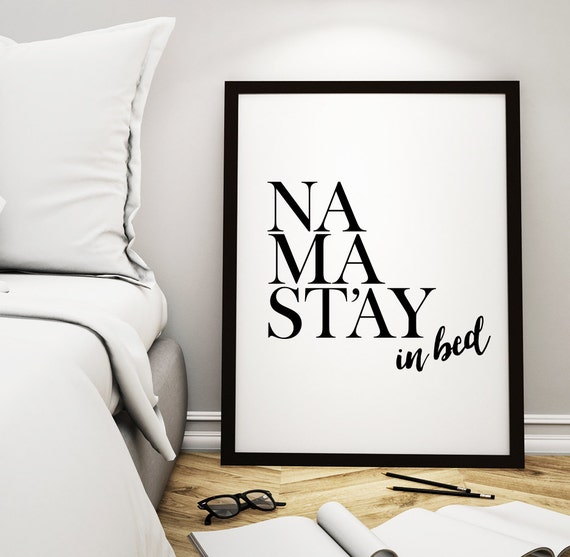 Printable art bedroom decor namastay in bed - Mens bedroom wall art ...
