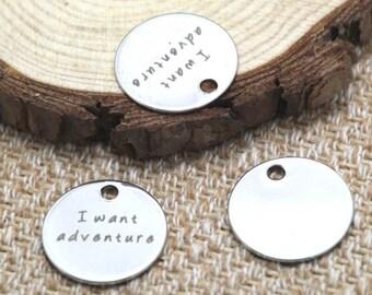 10pcs i want adventure charm silver tone message charm pendant 20mm D2051