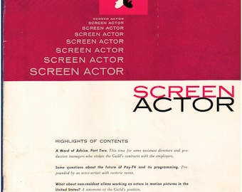 Vol 4 No 3 May - June 1962 Screen Actors Guild News Magazine - Official Publication of the Screen Actors Guild, Alien Actors and Hollywood