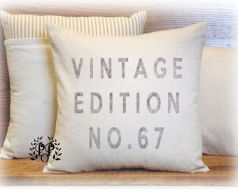 Vintage Edition, Pillow Cover,  Farmhouse, Old Fashioned, Vintage