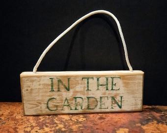 "Vintage ""In the Garden"" Sign"