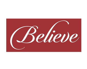 HOLIDAY STENCIL - Believe - 8 x 18 reusable stencil - make a lovely holiday sign!