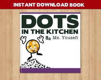 Early Reader - Learn to Read - Language Arts Ebook - Dots in the Kitchen - Look Book- Sight Words - Game Inside - Ebook Reader PDF