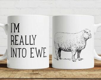 I'm Really into Ewe Coffee/ Tea Mug
