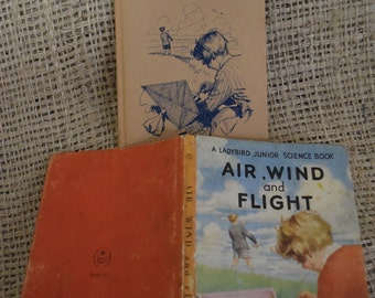 Air, Wind and Flight. Ladybird Children's reading book. Series 621. First Edition. 1963