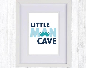 Little Man Cave Print
