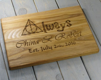 Personalised cutting board, Harry Potter Gift Always, Kitchen Decor Wedding Gift Custom Engraved Cutting Board, Housewarming Anniversary