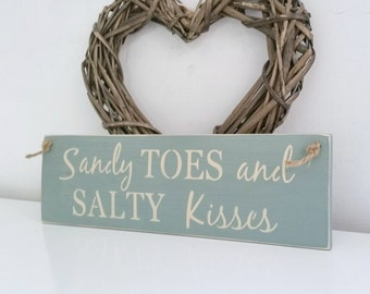 Sandy toes and salty kisses, sign, Shabby Chic, painted in Annie Sloan