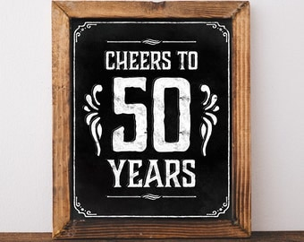 50th birthday party decorations. Printable 50 th birthday decor rustic. 50 birthday centerpieces. Cheers to 50 years poster. Birthday sign