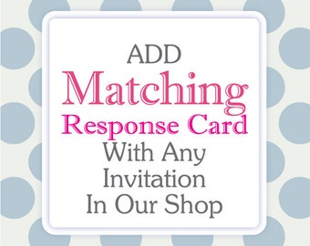 Printed Matching Response Card • with any invitation in our shop (with or without envelopes)