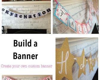Custom Banner - Custom Pennant - Custom Baby Shower Banner - Custom Wedding Banner -  Custom Birthday Banner - Build Your Own Party Banner