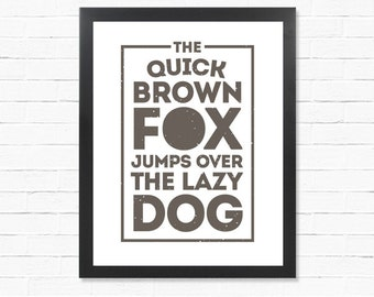 The Quick Brown Fox - Digital Print - Word Poster - Downloadable Poster - Printable Wall Art - Instant Download Type Poster - gift idea
