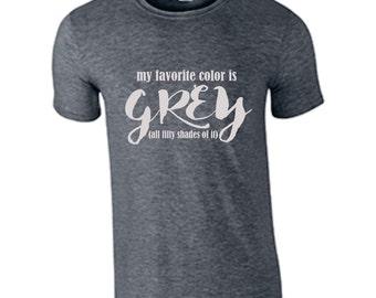 grey gray fifty shades favorite color darker shirt
