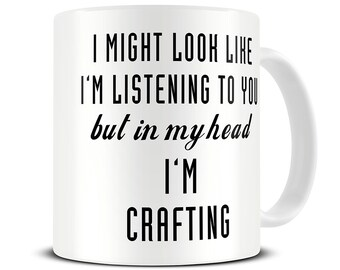 Funny Craft Mug - In My Head I'm Crafting Coffee Mug - Crafting Gifts - Craft Storage - Craft Gift - Crafting Mug - Gift for Crafter - MG569