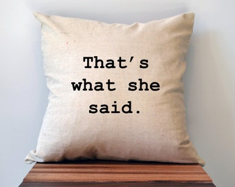 The Office TV Show Pillow Cover, That's What She Said Pillow Cover, 18 x 18 Pillow Cover, Michael Scott Pillow Cover, Cyber Monday Sale