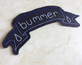 Hand beaded bummer sad girl embroidered banner jacket patch