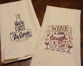 Wine A Little-Laugh A Lot