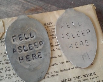 Fell Asleep Here Flattened Spoon Bookmarks