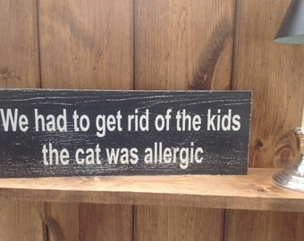 Cat Sign; Pet Sign; Feline Sign; Handmade Chalk Painted Sign