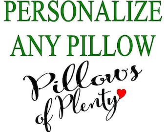 Add A Personal Note to Any Pillow