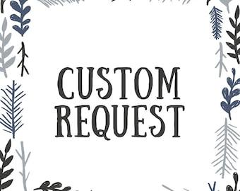 Custom Request for Tania