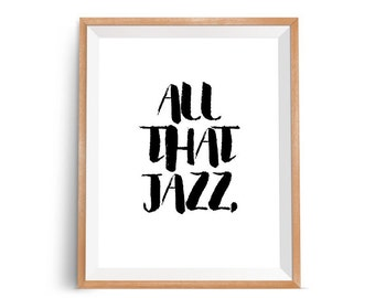 Music Quote Print Art, Music Quote Poster, Minimalist Typography Quote Poster, Minimalist Typography Quote Art, All That Jazz, Music, Art