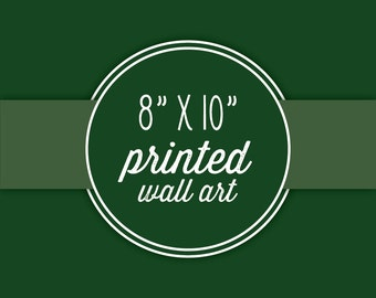 """Three 8x10"""" Prints Of Your Choice-Or 3 Piece Set Printed"""