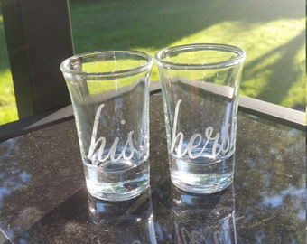 His and Hers Etched shot glasses