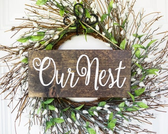 Our Nest Wood Sign, Front Door Decoration, Dark Stain, Hand Painted House Warming First Home, Wedding  Gift