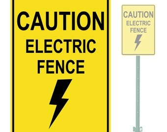 """Caution Electric Fence Heavy Duty Aluminum Warning Parking Sign 10"""" x 15"""""""