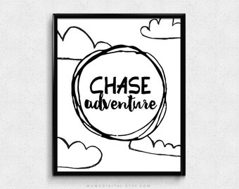 SALE -  Chase Adventure, Doodle, Hand Drawn Print, Black White Poster, Modern, Cloud, Cartoon Cloud, Handlettering, Typography