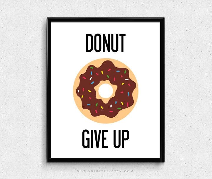 SALE Donut Give Up Humor Pun Donut Pun Food Pun
