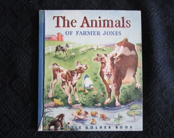 The Animals of Farmer Jones - Vintage 1942 Children's Book