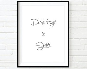 Don't forget to smile, Printable, Digital art, Wall art, Wall decor, Black & white, Inspirational quotes