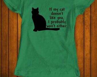 If my cat doesn't like you funny t-shirt tee shirt tshirt Christmas family cat shirt cat lover shirt cats animals animal lover women's fun