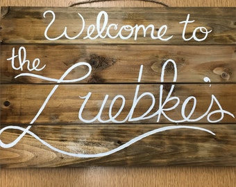 Customized Welcome Sign