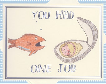 Funny Note Card, Snarky Card, Fail, Social Media, Internet, Oyster, Funny Greeting Card, Funny Just Because Card, Humor Card, Fish Card