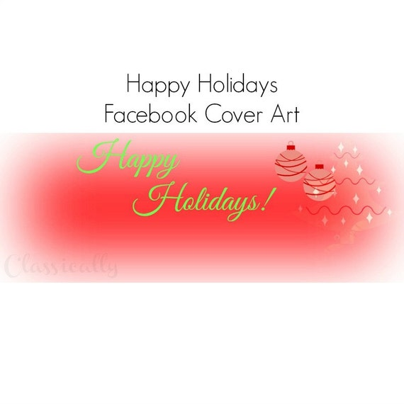 Facebook Cover Happy Holidays Christmas Art, Timeline Banner, Greeting