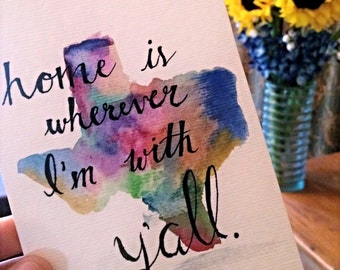 Home is Wherever I'm with Y'all Print