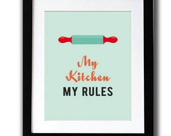 My Kitchen My Rules, Kitchen Posters, Kitchen Wall Décor, Kitchen Wall Art, Kitchen Artwork, Wall Art, Typography Posters, Quote Art