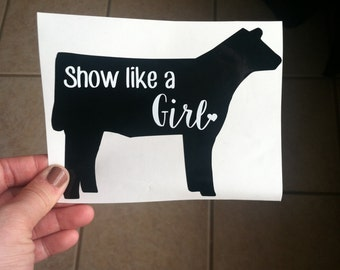 Show like a girl-Show animal decals