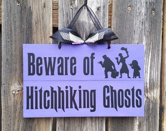 Haunted Mansion Beware of Hitchhiking Ghosts sign Decoration