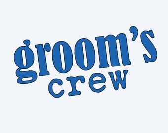 Grooms Crew Vinyl Decal / Grooms Sticker / Groomsmen Decal