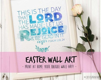 He is risen printable | Easter Printable | Rejoice | Bible Quote | This is the day that the Lord has made | Easter Holiday Art Print