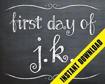First Day of J.K. Chalkboard Sign - Printable PDF / INSTANT DOWNLOAD