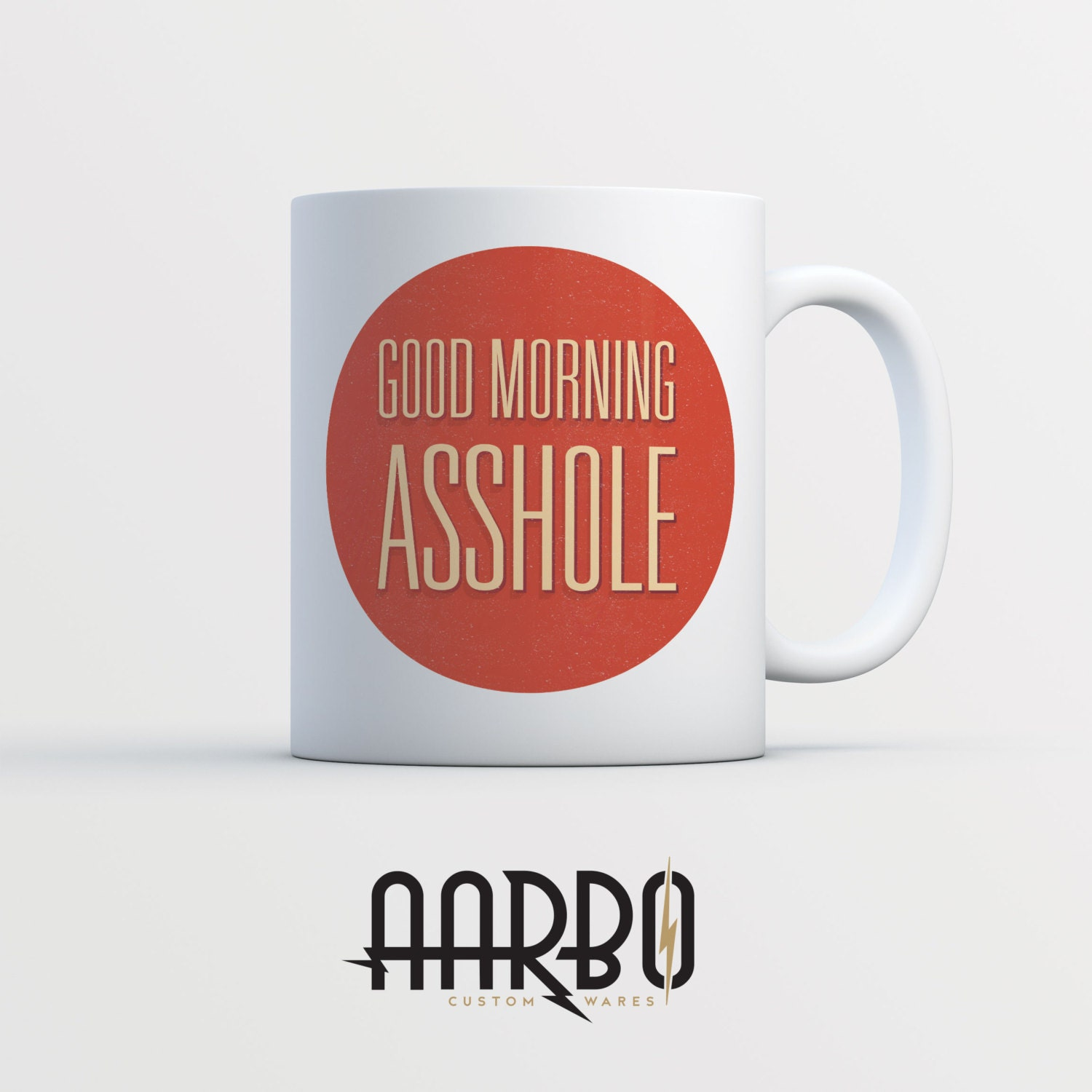 Elegant, good morning asshole coffee mug Alex Tanner