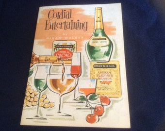 Cordial Entertaining by Hiram Walker Revipe Booklet