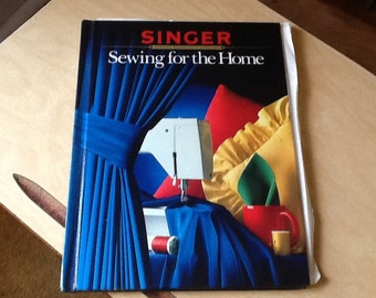 Singer sewing for the home hardback book